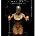 La Femme 100 Têtes - 13 artistes exposés