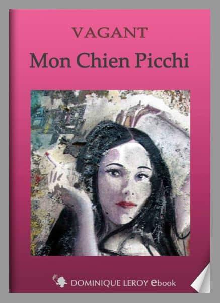 """Nu à la cigarette est un tableau a inspiré un récit, une nouvelle intitulée """" Mon chien Picchi """" écrite par Vagant et éditée chez Dominique Leroy éditions"""